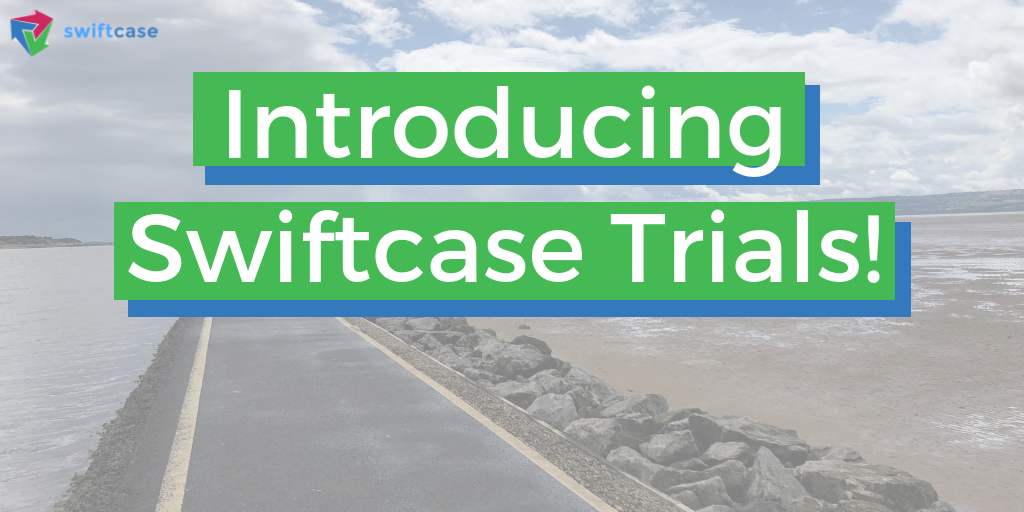 Introducing Swiftcase Trials!