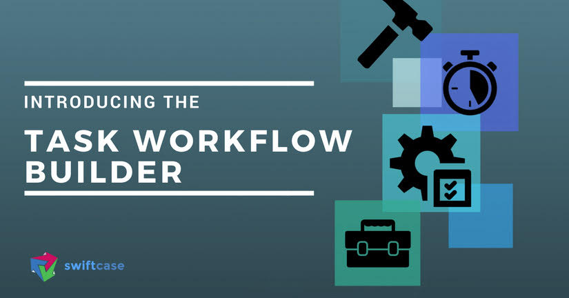 Introducing the Workflow Builder