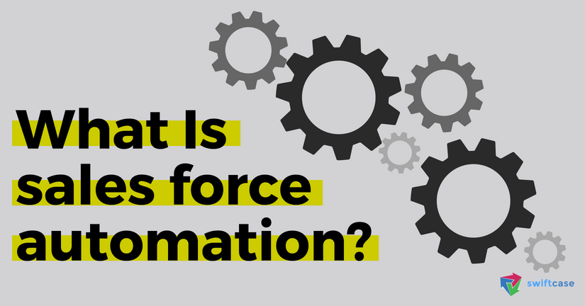 What Is Sales Force Automation?